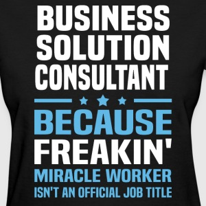Business Solution Consultant - Women's T-Shirt