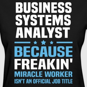 Business Systems Analyst - Women's T-Shirt