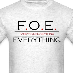 Family Over Everything - Men's T-Shirt