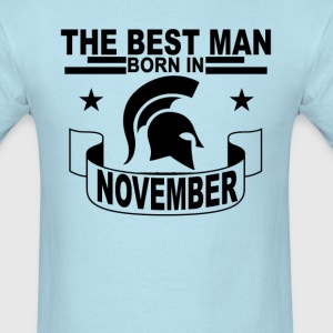 the_best_man_born_in_november_ - Men's T-Shirt