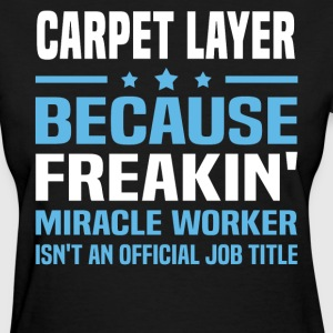 Carpet Layer - Women's T-Shirt