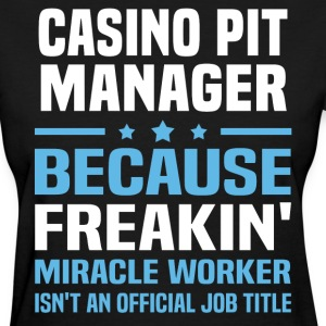 Casino Pit Manager - Women's T-Shirt