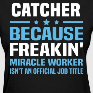 Catcher - Women's T-Shirt
