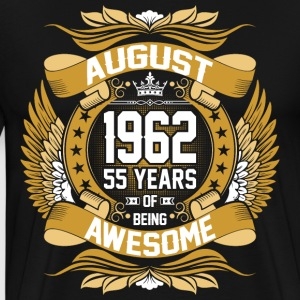 August 1962 55 Years Of Being Awesome T-Shirts - Men's Premium T-Shirt