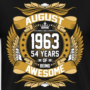 August 1963 54 Years Of Being Awesome T-Shirts - Men's Premium T-Shirt