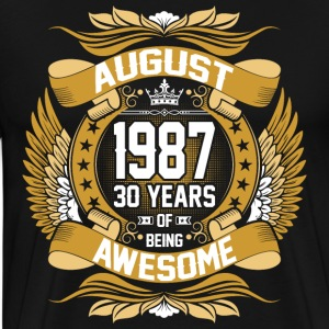August 1987 30 Years Of Being Awesome T-Shirts - Men's Premium T-Shirt