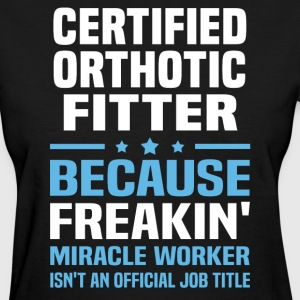 Certified Orthotic Fitter - Women's T-Shirt