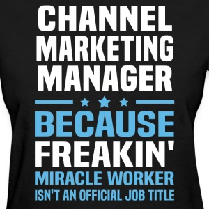Channel Marketing Manager - Women's T-Shirt