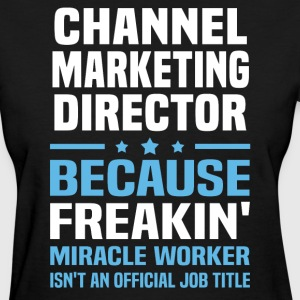 Channel Marketing Director - Women's T-Shirt