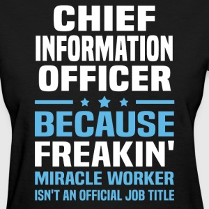 Chief Information Officer - Women's T-Shirt