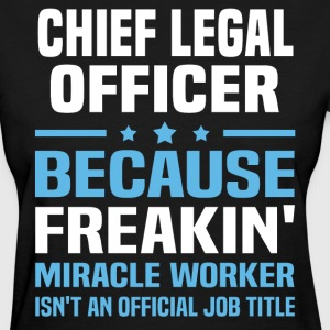Chief Legal Officer - Women's T-Shirt
