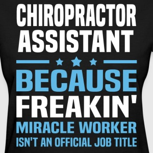 Chiropractor Assistant - Women's T-Shirt