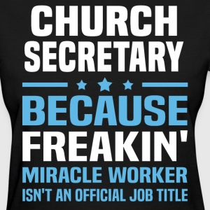 Church Secretary - Women's T-Shirt