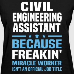 Civil Engineering Assistant - Women's T-Shirt