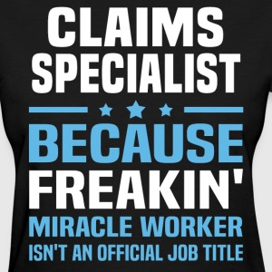 Claims Specialist - Women's T-Shirt