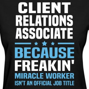 Client Relations Associate - Women's T-Shirt