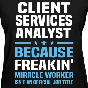 Client Services Analyst - Women's T-Shirt