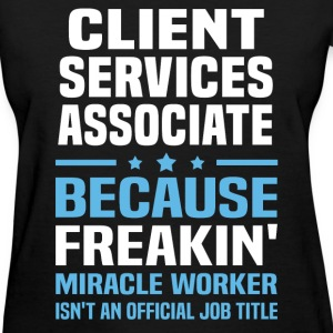 Client Services Associate - Women's T-Shirt