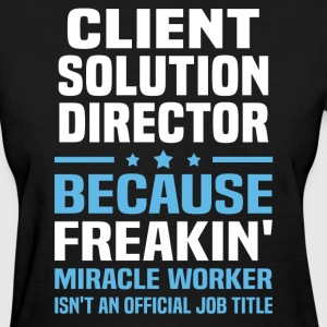 Client Solution Director - Women's T-Shirt