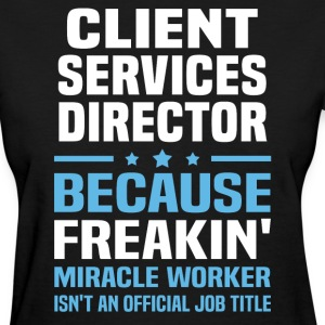 Client Services Director - Women's T-Shirt