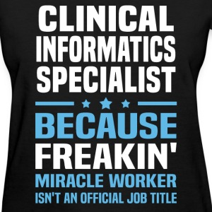 Clinical Informatics Specialist - Women's T-Shirt