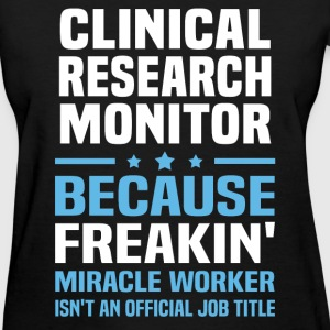 Clinical Research Monitor - Women's T-Shirt