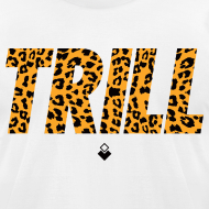 Design ~ TRILL T-Shirt - Mens - BrandNuThreads.com