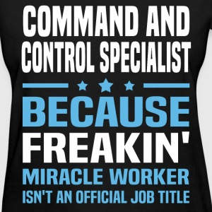 Command And Control Specialist - Women's T-Shirt