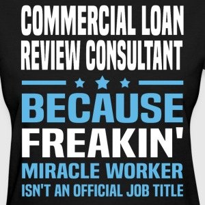 Commercial Loan Review Consultant - Women's T-Shirt