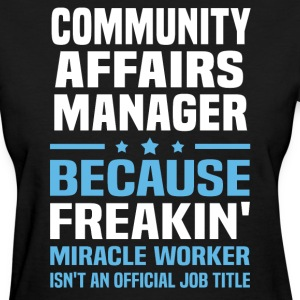 Community Affairs Manager - Women's T-Shirt