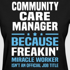 Community Care Manager - Women's T-Shirt