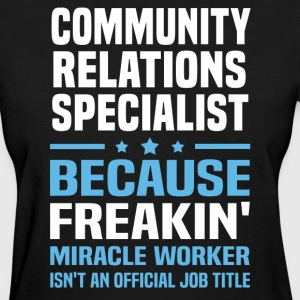 Community Relations Specialist - Women's T-Shirt