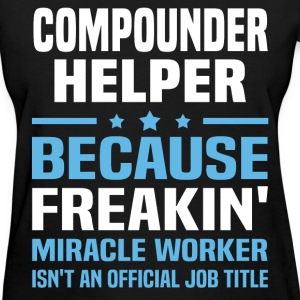 Compounder Helper - Women's T-Shirt