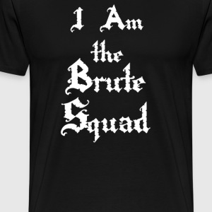 I Am The Brute Squad - The Princess Bride T-Shirts - Men's Premium T-Shirt