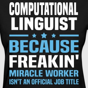Computational Linguist - Women's T-Shirt