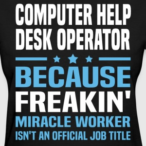Computer operator gifts spreadshirt for T shirt help desk