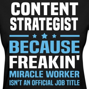Content Strategist - Women's T-Shirt