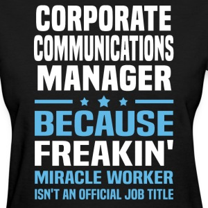 Corporate Communications Manager - Women's T-Shirt