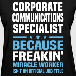 Corporate Communications Specialist - Women's T-Shirt