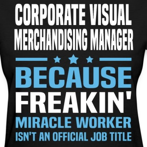 Corporate Visual Merchandising Manager - Women's T-Shirt