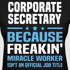 Corporate Secretary - Women's T-Shirt