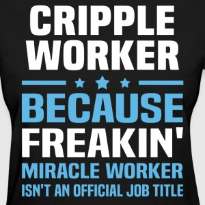 Cripple Worker - Women's T-Shirt