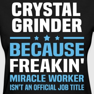 Crystal Grinder - Women's T-Shirt