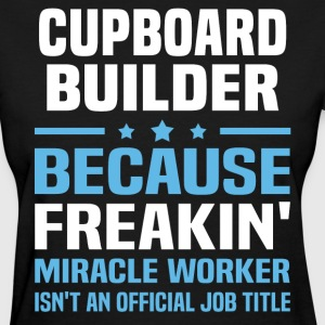 Cupboard Builder - Women's T-Shirt