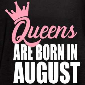 queens are born in august Tanks - Women's Flowy Tank Top by Bella
