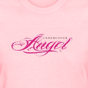 Undercover Angel, Funny T Shirt Design  - Women's T-Shirt