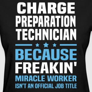 Charge Preparation Technician - Women's T-Shirt