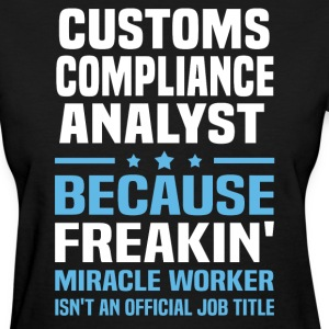 Customs Compliance Analyst - Women's T-Shirt
