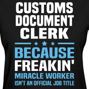 Customs Document Clerk - Women's T-Shirt