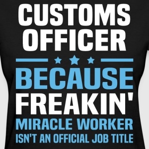 Customs Officer - Women's T-Shirt